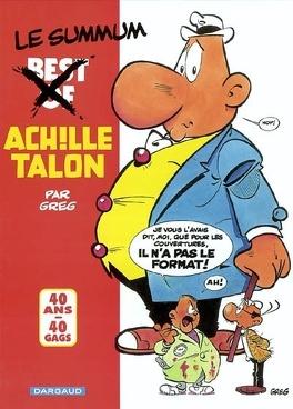 Couverture du livre : Achille Talon, best of : 40 ans, 40 gags