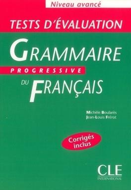 Grammaire Progressive Du Francais Niveau Avance Tests D
