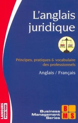 L Anglais Juridique Principes Pratiques Et Vocabulaire