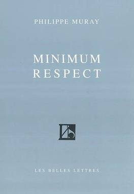 Couverture du livre : Minimum respect