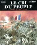 Le cri du peuple : Volume 3, Les heures sanglantes