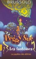 Peggy Sue et les Fantômes, Tome 3 : Le Papillon des abîmes