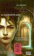 Bobby Pendragon, tome 1 : Le marchand de peur
