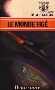Couverture du livre : FNA -587- Le monde figé