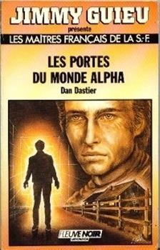 Couverture du livre : FNA -658- Les Portes du monde Alpha