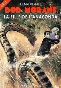 Couverture du livre : La Fille de l'anaconda
