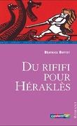 Du rififi pour Héraclès