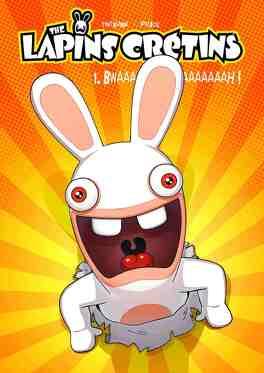 Couverture du livre : The lapins crétins, tome 1 : Bwaaaaaaaaaah