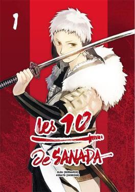 Couverture du livre : Les 10 de Sanada, tome 1