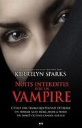 Histoires de vampires, Tome 7 : Nuits interdites avec un vampire