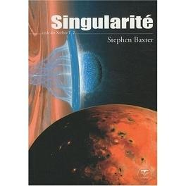 Couverture du livre : Cycle des Xeelees, Tome 2 : Singularité