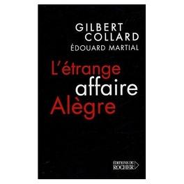 Couverture du livre : L'étrange Affaire Alègre