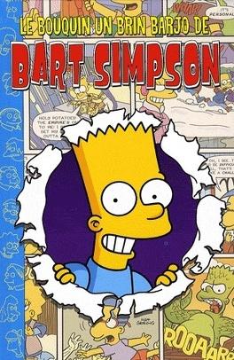 Couverture du livre : Le bouquin un brin barjo de Bart Simpson
