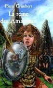 La Reine des amazones