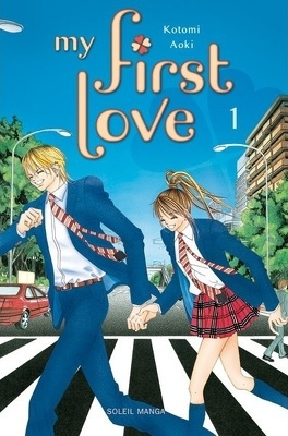 Couverture du livre : My First Love, tome 1