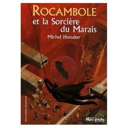 Couverture du livre : Rocambole et la sorcière du marais