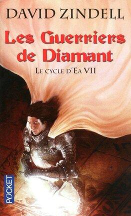 Couverture du livre : Le Cycle d'Ea, Tome 7 : Les Guerriers de Diamant