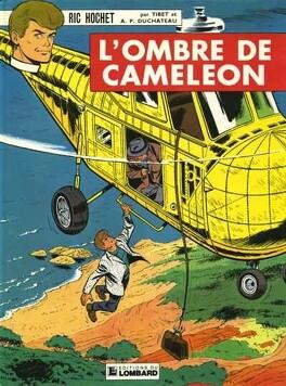 Ric Hochet Tome 4 L Ombre De Cameleon Livre De Tibet Andre Paul Duchateau