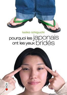 Couverture du livre : Pourquoi les Japonais ont les yeux bridés