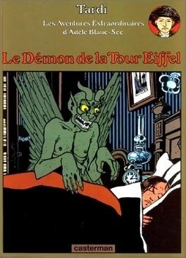 Couverture du livre : Adèle Blanc-sec : Volume 2, Le démon de la tour Eiffel