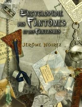 Couverture du livre : Encyclopédie des fantômes et des fantasmes