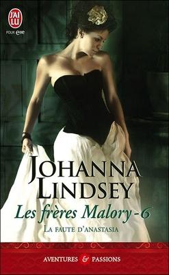 Couverture de Les Frères Malory, Tome 6 : La faute d'Anastasia