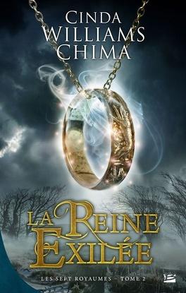 Couverture du livre : Les Sept Royaumes, Tome 2 : La Reine Exilée