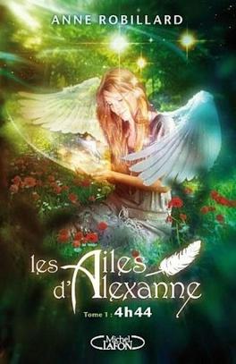 Couverture du livre : Les Ailes d'Alexanne, Tome 1 : 4h44