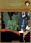 Adèle Blanc-sec : Volume 2, Le démon de la tour Eiffel