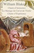 Chants d'Innocence, Le Mariage du Ciel et de l'Enfer, Chants d'Expérience