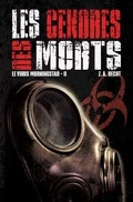 Le Virus Morningstar, Tome 2 : Les Cendres des morts