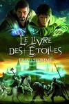 couverture Le Livre des Etoiles, l'Intégrale