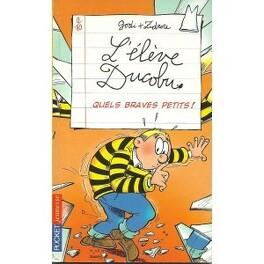 Couverture du livre : L'élève Ducobu : Quels braves petits!