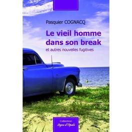 Couverture du livre : Le vieil homme dans son break