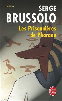 Couverture du livre : Les Prisonnières de Pharaon