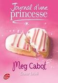 Journal d'une princesse, Tome 9 : Cœur brisé