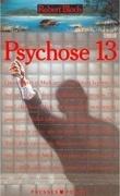 Psychose, Tome 3 : Psychose 13