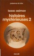 Histoires mystérieuses, tome 2
