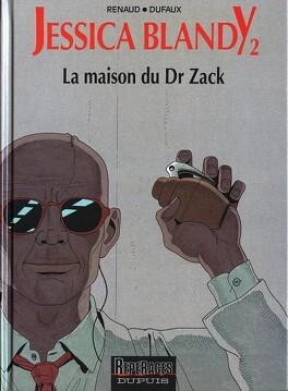 Couverture du livre : Jessica Blandy, tome 2 : La maison du Dr Zack