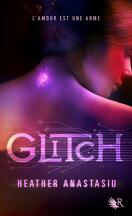 Glitch, Tome 1 : Glitch