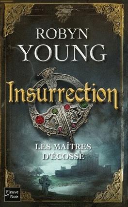 Couverture du livre : Les maîtres d'Écosse, Tome 1 : Insurrection