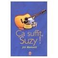 Ca suffit, Suzy!