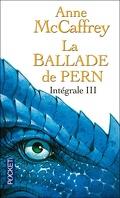 La ballade de Pern, Intégrale 3 - La ballade de Pern