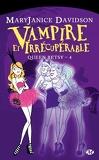 Queen Betsy, Tome 4 : Vampire et Irrécupérable