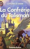 La Confrérie du Talisman