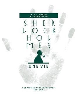 Couverture du livre : Sherlock Holmes, une vie