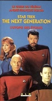 Couverture du livre : Star Trek, the Next Generation : l'utopie des étoiles