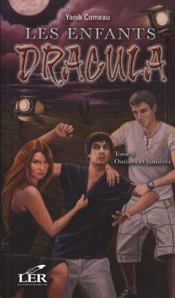 Couverture du livre : Les enfants de Dracula, tome 5: Ombres et lumières