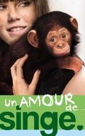 Un amour de... Tome 2 Un amour de singe