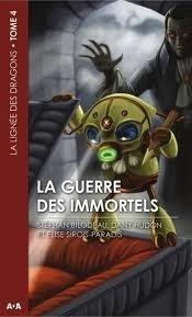 Couverture du livre : La lignée des dragons, tome 4 : La guerre des immortels